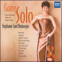 Going Solo - Stephanie Sant'Ambrogio (viola); Stephanie Sant'Ambrogio (violin)