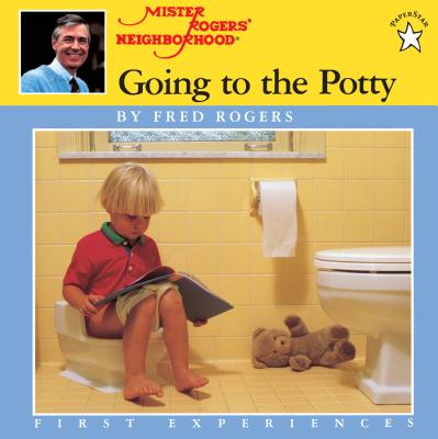 Going to the Potty - Rogers, Fred