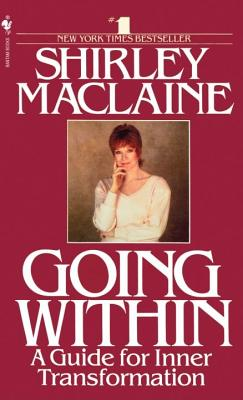 Going Within - MacLaine, Shirley