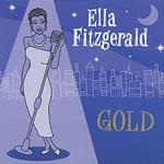 Gold: All Her Greatest Hits - Ella Fitzgerald