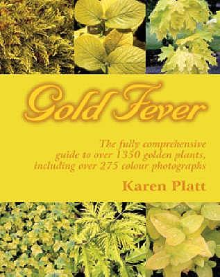 Gold Fever - Platt, Karen