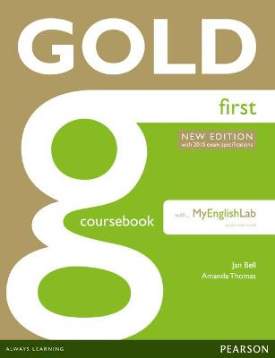 Gold First New Edition Coursebook with FCE MyLab Pack - Bell, Jan, and Thomas, Amanda