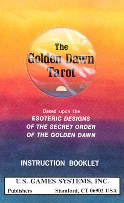 Golden Dawn Tarot Deck: Based Upon the Esoteric Designs of the Secret Order of the Golden Dawn - Wang, Robert (Illustrator), and Kaplan, Stuart R. (Foreword by), and Mathers, S. L. MacGregor