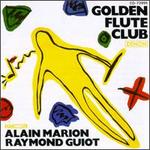 Golden Flute Club - Alain Marion (flute); Daniel Humair (drums); George Arvanitas (keyboards); George Arvanitas (piano); Guy Pedersen (bass); Jean-Francois Leroux (vibraphone); Raymond Guiot (piano); Roger Fugene (percussion)