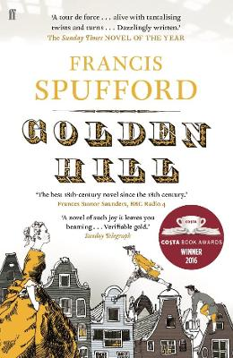 Golden Hill - Spufford, Francis