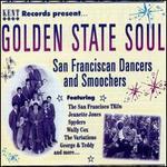 Golden State Soul: San Franciscan Dancers & Smoochers
