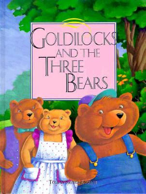 Goldilocks and the Three Bears: Told in Signed English - Bornstein, Harry