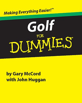 Golf for Dummies - McCord, Gary, and Huggan, John