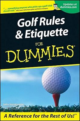 Golf Rules & Etiquette for Dum - Steinbreder, John