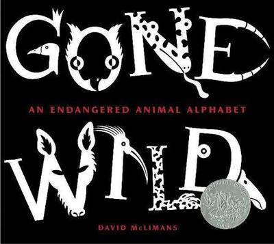 Gone Wild: An Endangered Animal Alphabet - McLimans, David