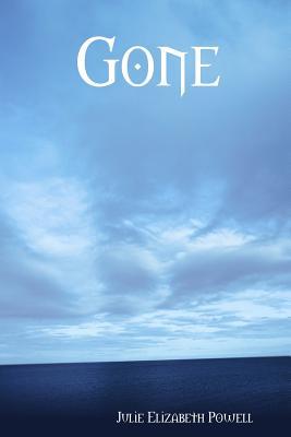 Gone - Powell, Julie Elizabeth