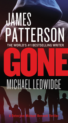 Gone - Patterson, James, MD, and Ledwidge, Michael