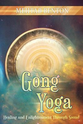 Gong Yoga - Benton, Mehtab