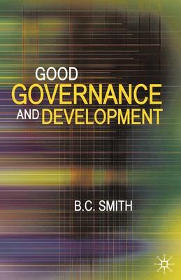 Good Governance and Development - Smith, Brian