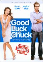 Good Luck Chuck [WS] [Unrated] - Mark Helfrich
