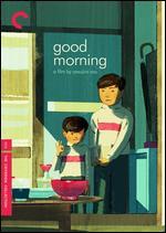 Good Morning - Yasujiro Ozu