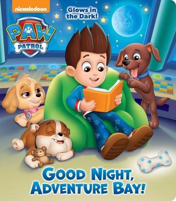 Good Night, Adventure Bay! (Paw Patrol) - Random House (Illustrator)