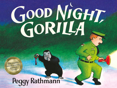 Good Night Gorilla - Rathmann, Peggy