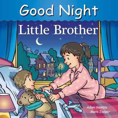 Good Night Little Brother - Gamble, Adam, and Jasper, Mark