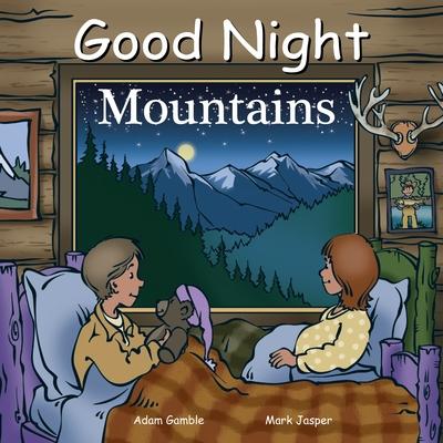 Good Night Mountains - Gamble, Adam, and Jasper, Mark