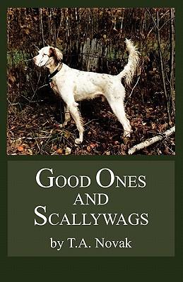 Good Ones and Scallywags - Novak, Thomas A