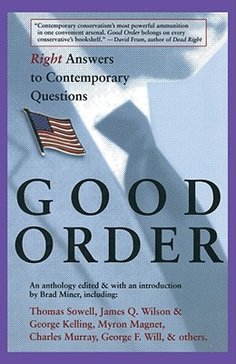 Good Order: Right Answers to Contemporary Questions - Miner, Brad