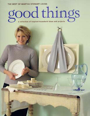 Good Things - Martha Stewart Living Magazine