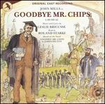 Goodbye Mr. Chips [Original Cast Recording]