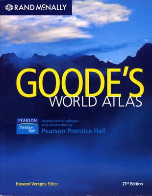 Goode's World Atlas - Veregin, Howard, PH.D. (Editor)