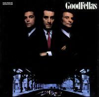 Goodfellas [Original Motion Picture Soundtrack] - Original Soundtrack