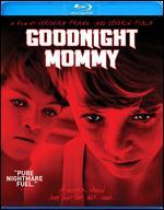 Goodnight Mommy [Blu-ray] - Severin Fiala; Veronika Franz