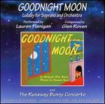 Goodnight Moon & The Runaway Bunny