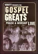 Gospel Greats: Praise & Worship Live