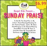 Gospel Kids Present...Sunday Praise - Various Artists