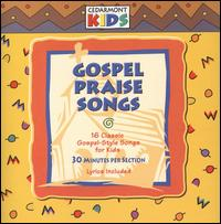 Gospel Praise Songs - Cedarmont Kids
