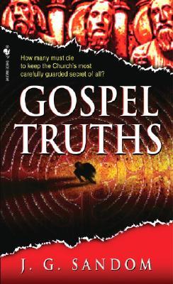 Gospel Truths - Sandom, J G