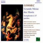 Gossec: Grande Messe des Morts / Symphonie � 17 parties