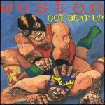 Got Beat Up
