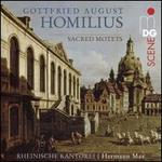 Gottfried August Homilius: Sacred Motets