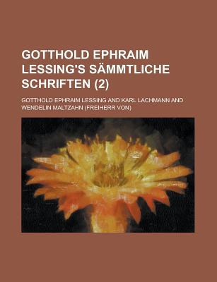 Gotthold Ephraim Lessing's Sammtliche Schriften (6 ) - United States Congress Senate, and Lessing, Gotthold Ephraim