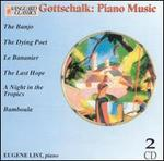 Gottschalk: Piano Music