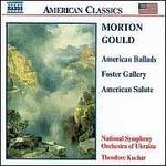 Gould: American Ballads; Foster Gallery; American Salute