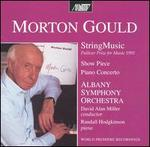 Gould: String Music; Piano Concerto