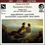 Gounod: Harmonies Célestes