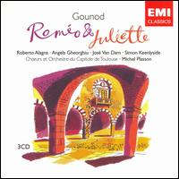 Gounod: Roméo et Juliette - Alain Fondary (vocals); Alain Vernhes (vocals); Angela Gheorghiu (vocals); Anne Constantin (vocals);...