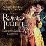 Gounod: Roméo et Juliette - Alessandro Luongo (vocals); Andrea Bocelli (vocals); Andrea Mastroni (vocals); Annalisa Stroppa (vocals); Biagio Pizzuti (vocals); Blagoj Nacoski (vocals); Elena Traversi (vocals); Fabrizio Beggi (vocals); Franco Sala (vocals); Maite Alberola (vocals)