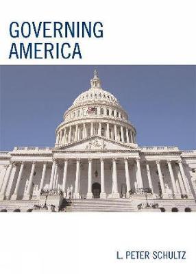 Governing America - Schultz, L Peter