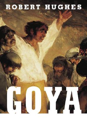 Goya - Hughes, Robert
