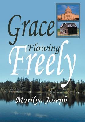 Grace Flowing Freely - Joseph, Marilyn