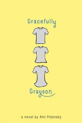 Gracefully Grayson - Polonsky, Ami